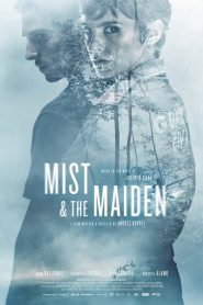 Mist and the Maiden (2017)