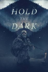 Hold the Dark (2018)