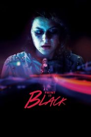 Paint It Black (2016) Online Subtitrat in Romana HD Gratis