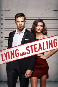 Lying and Stealing (2019) Online Subtitrat in Romana HD Gratis