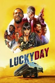 Lucky Day (2019) Online Subtitrat in Romana HD Gratis