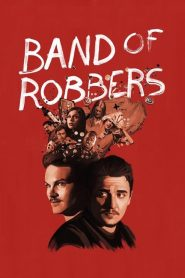 Band of Robbers (2016) Online Subtitrat in Romana HD Gratis