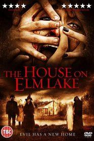 House on Elm Lake (2017)