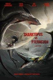 Sharktopus vs. Pteracuda (2015)