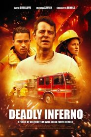Deadly Inferno (2016)