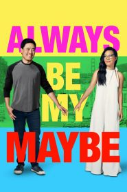 Always Be My Maybe (2019) Online Subtitrat in Romana HD Gratis