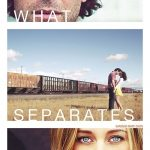 What Separates Us (2016)