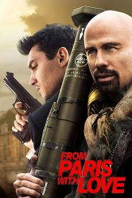 From Paris with Love (2010) Online Subtitrat in Romana HD Gratis