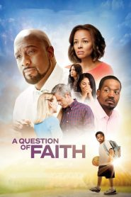 Eine Frage des Glaubens (2017)