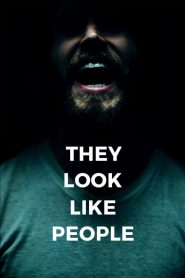 They Look Like People (2016)