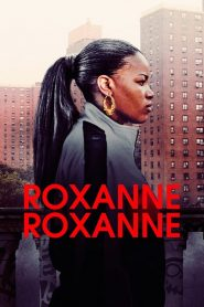 Roxanne, Roxanne (2017) Online Subtitrat in Romana HD Gratis