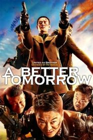 A Better Tomorrow (2018)