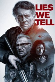 Lies We Tell (2018)