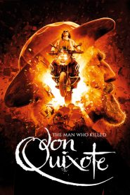 The Man Who Killed Don Quixote (2018)