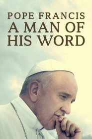 Pope Francis: A Man of His Word (2018) Online Subtitrat in Romana HD Gratis