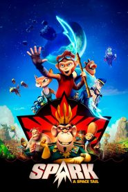 Spark: A Space Tail (2017) Online Subtitrat in Romana HD Gratis