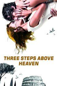 Three Steps Above Heaven (2010)