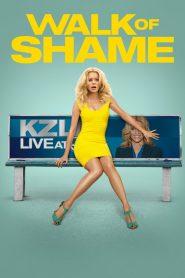 Walk of Shame (2014) Online Subtitrat in Romana HD Gratis