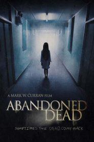 Abandoned Dead (2015)