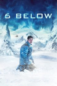 6 Below: Miracle on the Mountain (2017) Online Subtitrat in Romana HD Gratis