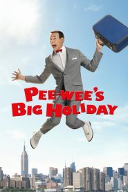 Pee-wee's Big Holiday (2016)
