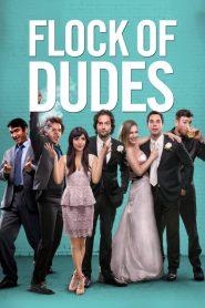 Flock of Dudes (2015)