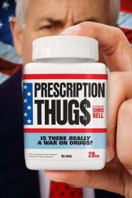 Prescription Thugs (2016)