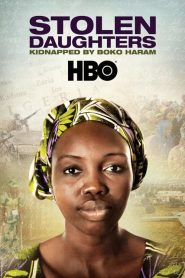 Stolen Daughters: Kidnapped By Boko Haram (2018)