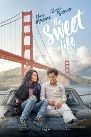 The Sweet Life (2017) Online Subtitrat in Romana HD Gratis