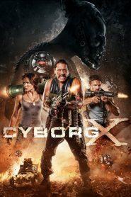 Cyborg X (2016) Online Subtitrat in Romana HD Gratis