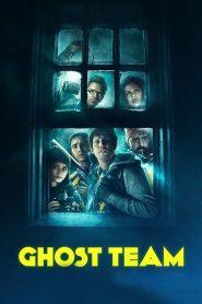 Ghost Team (2016) Online Subtitrat in Romana HD Gratis