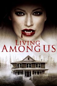Living Among Us (2019)