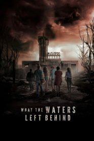 What the Waters Left Behind (2017) Online Subtitrat in Romana HD Gratis