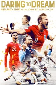 Daring to Dream: England's Story at the 2018 FIFA World Cup (2018) Online Subtitrat in Romana HD Gratis