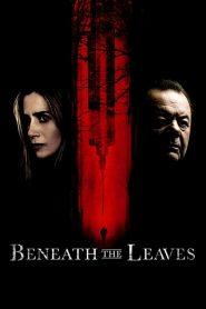 Beneath The Leaves (2019) Online Subtitrat in Romana HD Gratis