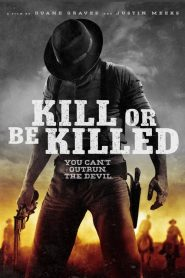 Kill or Be Killed (2016)
