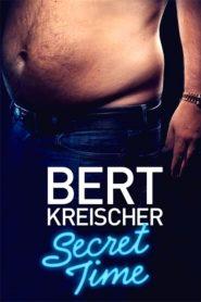 Bert Kreischer: Secret Time (2018)