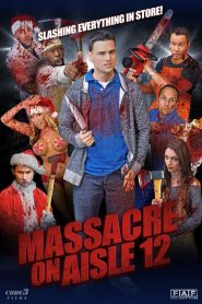 Massacre on Aisle 12 (2016)
