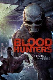 Blood Hunters (2016)