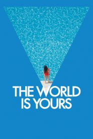 The World Is Yours (2018)