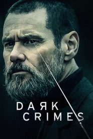 Dark Crimes (2018) Online Subtitrat in Romana HD Gratis
