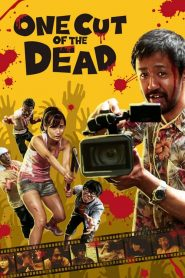 One Cut of the Dead (2017)