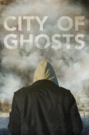 City of Ghosts (2017) Online Subtitrat in Romana HD Gratis