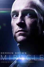 Derren Brown: Miracle (2016)