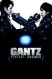 Gantz: Perfect Answer (2011) Online Subtitrat in Romana HD Gratis