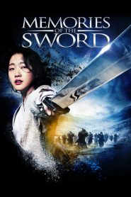 Memories of the Sword (2015) Online Subtitrat in Romana HD Gratis