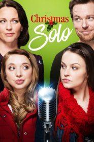 Christmas Solo / A Song for Christmas (2017)