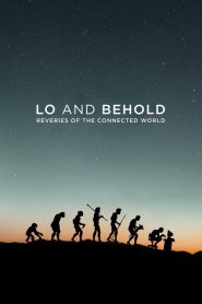 Lo and Behold: Reveries of the Connected World (2016)