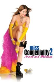 Miss Congeniality 2: Armed and Fabulous (2005)