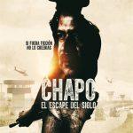 Chapo: el escape del siglo (2016)